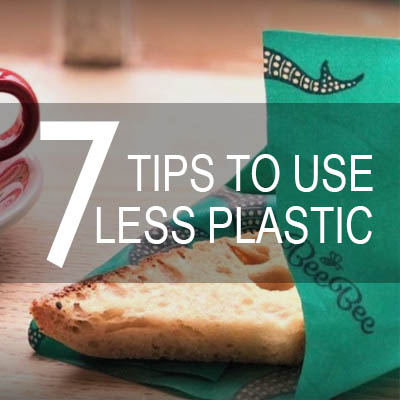 7 Tips For Living With Less Plastic